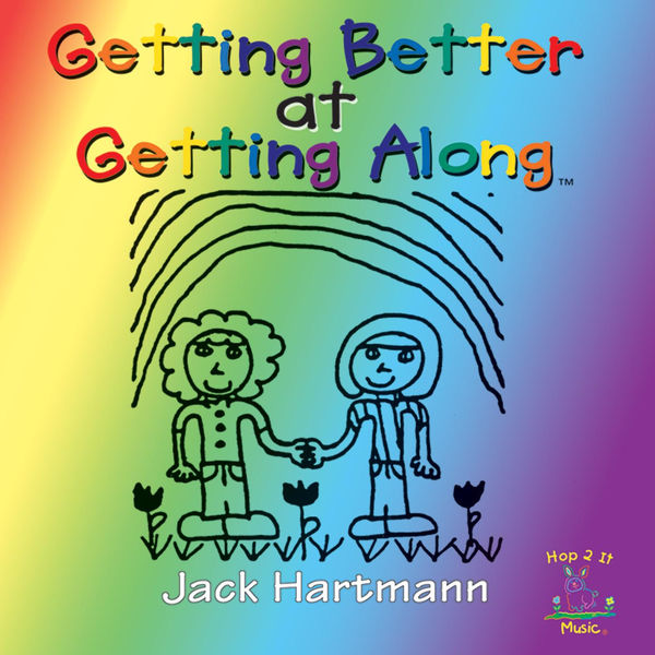 Jack Hartmann: Getting Better at Getting Along