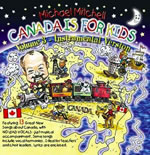 Canada Is For Kids Volume 3