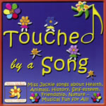 Miss Jackie Silberg: Touched by a Song