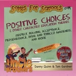 Songs For Schools: Positive Choices CD