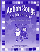 Action Songs Children Love: Volume 1