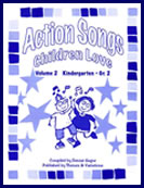 Action Songs Children Love: Volume 2