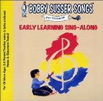 Bobby Susser: Early Learning Sing-Along