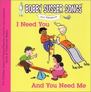 Bobby Susser: I Need You and You Need Me Download with Lyrics
