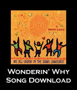 Wonderin' Why: Downloadable Tracks with Lyrics