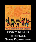 Don't Run in the Hall Song Download