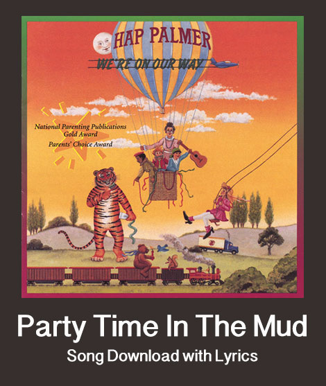 Party Time In The Mud Song Download with Lyrics