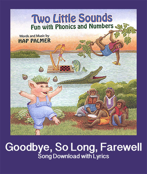 Good Bye So Long Farewell Toodle oo