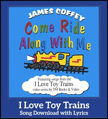 I Love Toy Trains Song Download