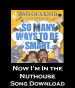 Now I'm in the Nuthouse Song Download with Lyrics