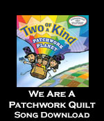 We Are A Patchwork Quilt Song Download with Lyrics
