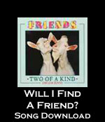 Will I Find A Friend Song Download with Lyrics