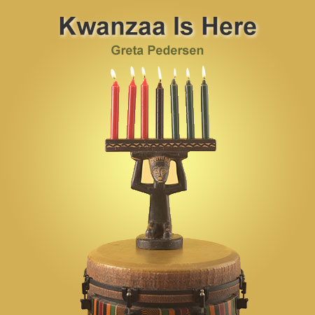 Kwanzaa is Here
