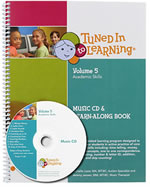 Tuned In To Learning Volume 5: Academics Book with CD