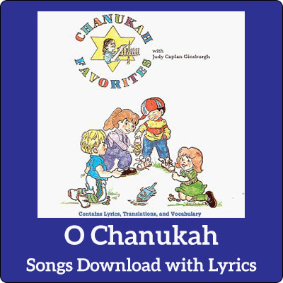 O Chanukah Song Download with Lyrics