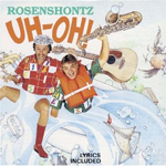 Rosenshontz Uh-Oh Download