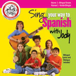Sing Your Way To Spanish with Jody BILINGUAL EDITION