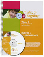Tuned In To Learning Volume 3: Daily Living Skills and Self-Regulation