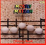 Mostly Matzah: Passover Songs