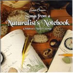 Songs from a Naturalist's Notebook
