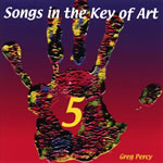 Songs in the Key of Art, Volume 5