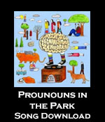 Pronouns In The Park Song Download with Lesson Materials