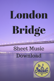 London Bridge: Sheet Music with Chords & Lyrics