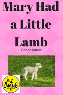 Mary Had a Little Lamb: Sheet Music