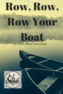 Row, Row, Row Your Boat: Sheet Music Download