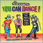 The Learning Station: You Can Dance! CD