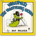 Hap Palmer: Walter The Waltzing Worm