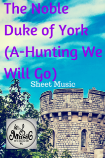 The Noble Duke of York (A-Hunting We Will Go) Sheet Music