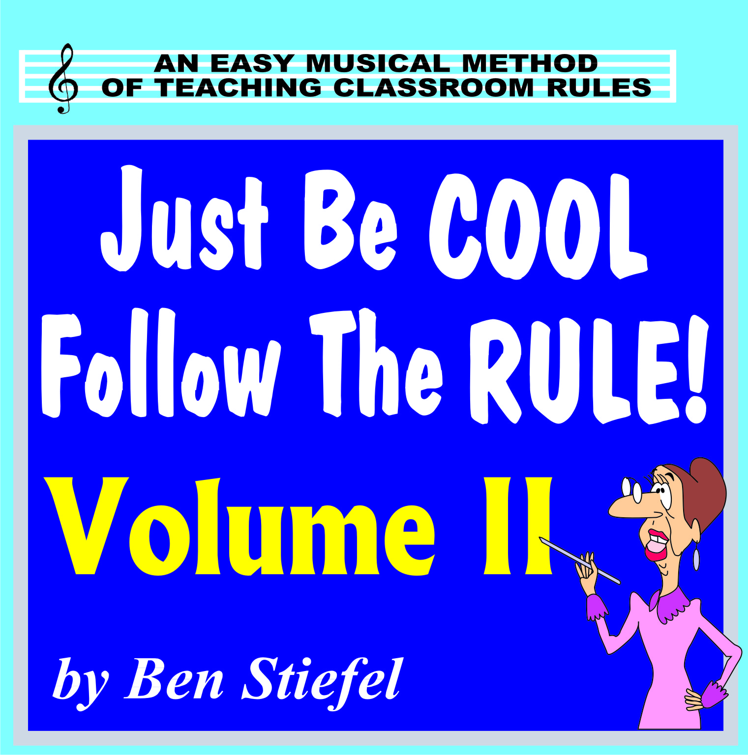 Just Be Cool - Follow the Rule! Volume II