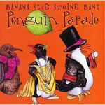 Banana Slug String Band: Penguin Parade