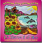 Banana Slug String Band: La tierra y el mar