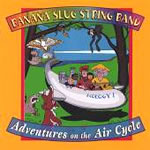 Banana Slug String Band: Adventures on the Air Cycle