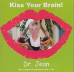Dr. Jean: Kiss Your Brain CD