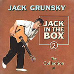 Jack Grunsky: Jack in the Box #2