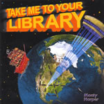 Monty Harper: Take Me To Your Library CD
