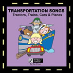 Transportation Songs: Tractors Trains Cars Trucks & Planes