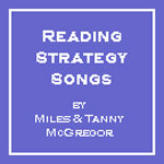 Reading Strategy Songs