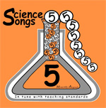 Musically Aligned: Science Songs 5