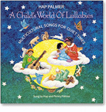 Hap Palmer: A Childs World of Lullabies