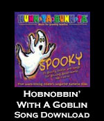 Hobnobbin' With A Goblin Song Download