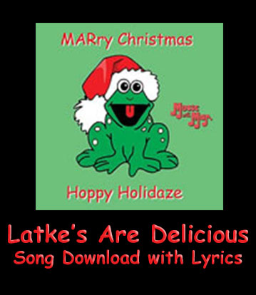 Latkes Are Delicious Song Download