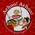Achoo Achoo Educational Music CD or Download