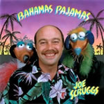 Joe Scruggs: Bahamas Pajamas