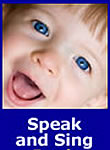 Speak and Sing: The Developing Child