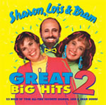 Sharon, Lois, and Bram: Great Big Hits-2