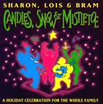 Sharon, Lois, and Bram: Candles, Snow & Mistletoe